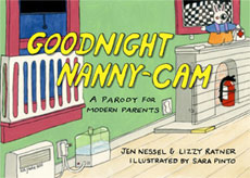 Goodnight Nanny-Cam, illustrated by Sara Pinto