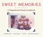 Sweet Memories, A Gingerbread Family Scrapbook